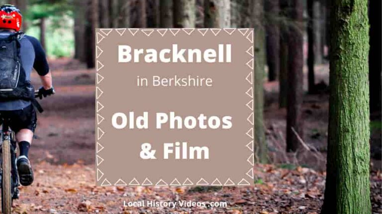 History of Bracknell old photos old film local history
