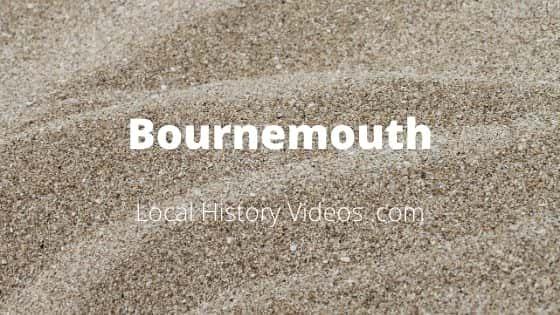 Bournemouth Dorset England UK local history old photos film