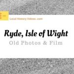 Ryde Isle of Wight England UK local history videos