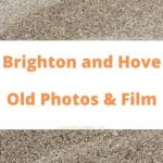 Brighton and Hove East Sussex England UK local history
