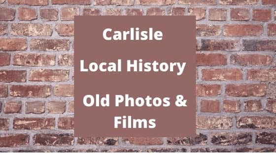 Carlisle Cumbria England UK local history