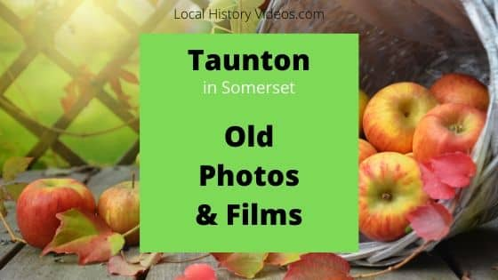 Taunton Somerset England UK local history videos