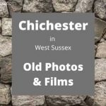 Chichester West Sussex England UK local history videos