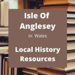Isle of Anglesey Wales UK local history