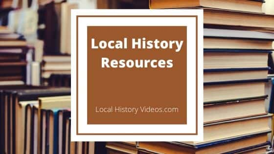 Local History Videos local history resources