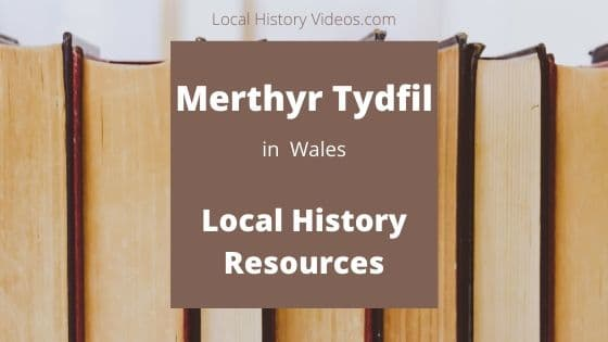 Merthyr Tydfil Wales UK local history