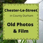 Chester-le-Street old photos local history archive film