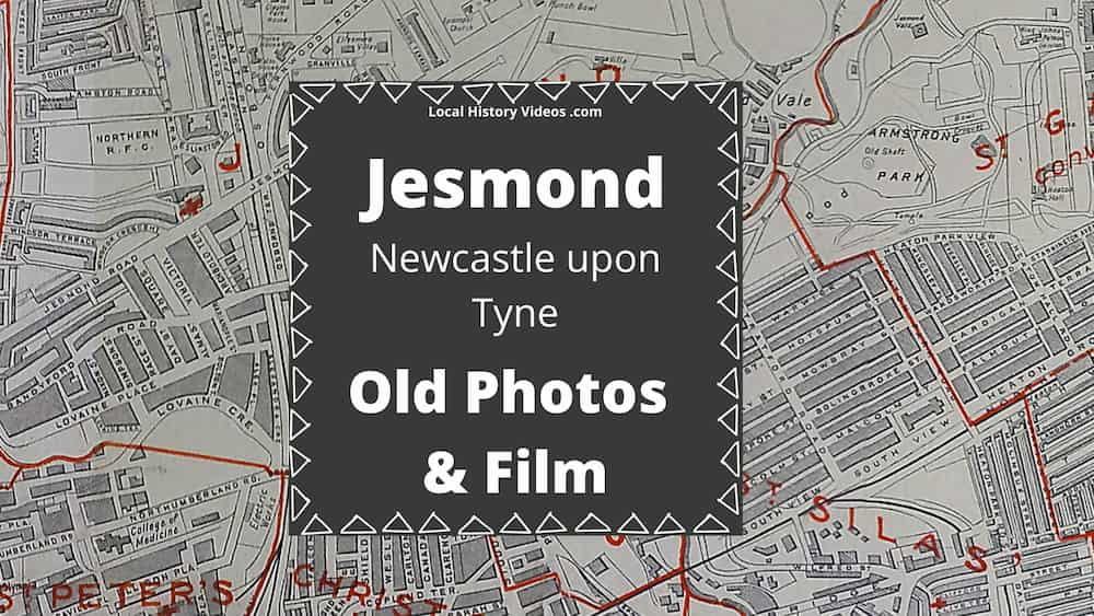 Jesmond Newcastle upon Tyne local history old photos and film