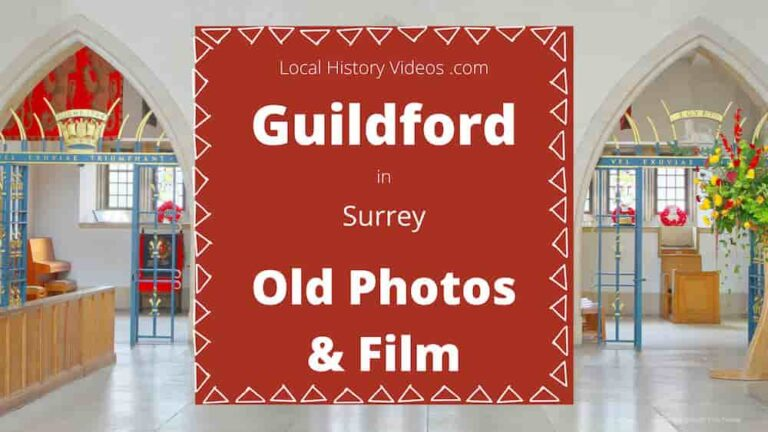 Guildford history in old photos & vintage film