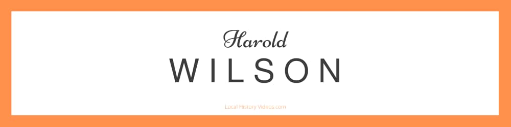 Harold Wilson in Documentary & Newsreel YouTube clips
