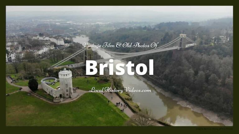Bristol local history; vintage film and old photos of Bristol