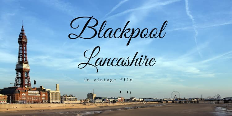 Blackpool Lancashire local history old images