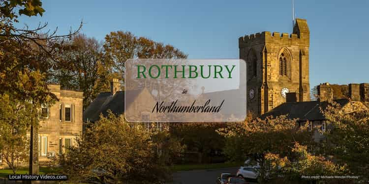 Rothbury Northumberland history in old images